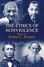 The Ethics of Nonviolence af Robert L. Holmes