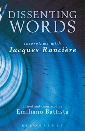 Dissenting Words af Jacques Rancière