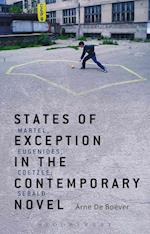 States of Exception in the Contemporary Novel af Arne De Boever, Arne De Boever