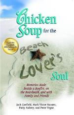 Chicken Soup for the Beach Lover's Soul (CHICKEN SOUP FOR THE SOUL)
