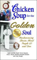 Chicken Soup for the Golden Soul (CHICKEN SOUP FOR THE SOUL)