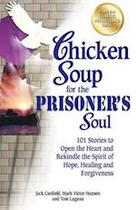 Chicken Soup for the Prisoner's Soul (CHICKEN SOUP FOR THE SOUL)