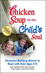 Chicken Soup for the Child's Soul (Chicken Soup)