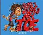 Because I Stubbed My Toe (Capstone Young Readers Fiction Picture Books)