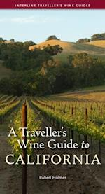Traveller's Wine Guide to California af Robert Holmes