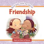 God Talks With Me About Friendship: Making new friends