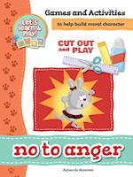 No to Anger - Games and Activities (Cut Out and Play, nr. 2)