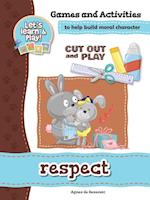 Respect - Games and Activities (Cut Out and Play, nr. 5)
