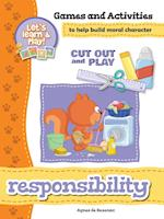 Responsibility - Games and Activities (Cut Out and Play, nr. 6)