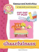 Cheerfulness - Games and Activities (Cut Out and Play, nr. 9)