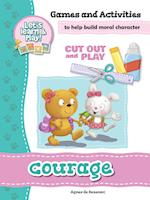 Courage - Games and Activities (Cut Out and Play, nr. 14)