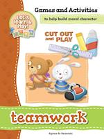 Teamwork - Games and Activities (Cut Out and Play, nr. 15)