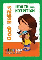 Good Habits Coloring Book - Health and Nutrition: Buenos Hábitos - Cuaderno para colorear