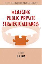 Managing Public-private Strategic Alliances af T. K. Das