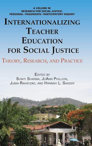 Internationalizing Teacher Education for Social Justice