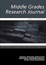 Middle Grades Research Journal Volume 9, Issue 2, Fall 2014