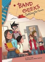 Settling the Score (Band Geeks Set 2)