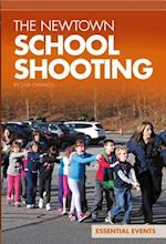 The Newtown School Shooting (Essential Events Set 9)