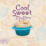 Cool Sweet Muffins (Cool Cupcakes Muffins)