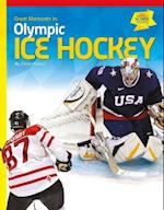 Great Moments in Olympic Ice Hockey (Great Moments in Olympic Sports)