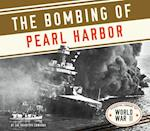 The Bombing of Pearl Harbor (Essential Library of World War II)