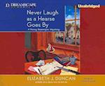 Never Laugh As a Hearse Goes by (Penny Brannigan Mysteries)