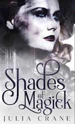 Shades of Magick: Daughters of The Craft