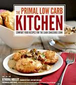 The Primal Low-Carb Kitchen af Kyndra Holley