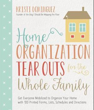 Bog, paperback Home Organization Tear Outs for the Whole Family af Kristi Dominguez