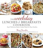 Weekday Lunches & Breakfasts Cookbook af Mary Younkin
