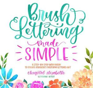 Brush Lettering Made Simple