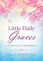 Little Daily Graces (Helen Steiner Rice Collection)
