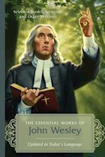 The Essential Works of John Wesley af John Wesley