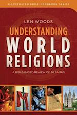 Understanding World Religions (Illustrated Bible Handbooks)