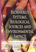 Bioenergy Systems, Biological Sources & Environmental Impact