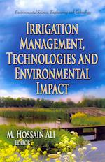 Irrigation Management, Technologies and Environmental Impact