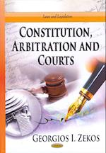 Constitution, Arbitration and Courts