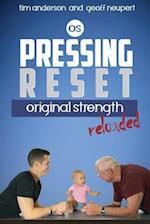 Pressing Reset, Original Strength Reloaded af Tim Anderson, Geoff Neupert