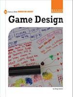 Game Design (21st Century Skills Innovation Library Makers As Innovators)