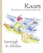 Raam: The Adventures of Raam and Friends