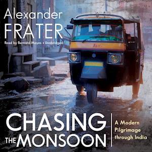 Chasing the Monsoon af Alexander Frater