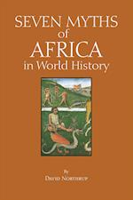 Seven Myths of Africa in World History (Myths of History A Hackett)