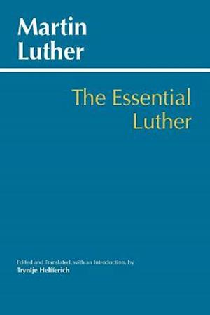 Essential Luther