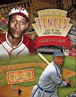 Legends of the Leagues (Swinging for the Fences Life in the Negro Leagues 4 Volume)