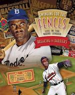 Breaking the Barriers (Swinging for the Fences Life in the Negro Leagues 4 Volume)