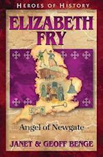 Elizabeth Fry (HEROES OF HISTORY)