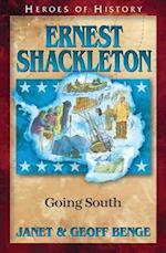 Ernest Shackleton (HEROES OF HISTORY)