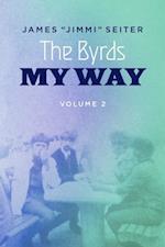 Byrds - My Way - Volume 2