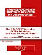 8 Biggest Mistakes Every DJs Makes And How To Avoid Them