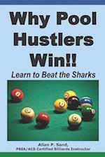 Why Pool Hustlers Win